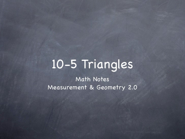 10-5 Triangles         Math Notes Measurement & Geometry 2.0