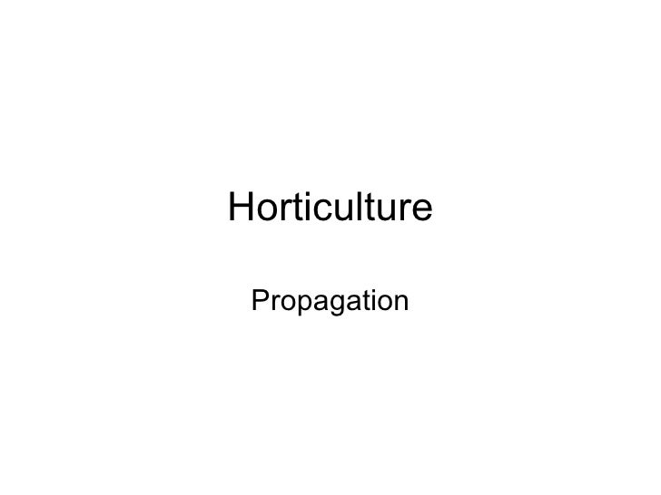Horticulture Propagation