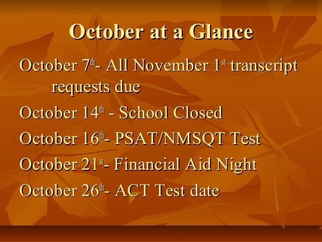 October at a GlanceOctober at a Glance October 7October 7thth - All November 1- All November 1stst transcripttranscript re...