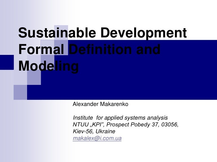 Sustainable Development Formal Definition and Modeling