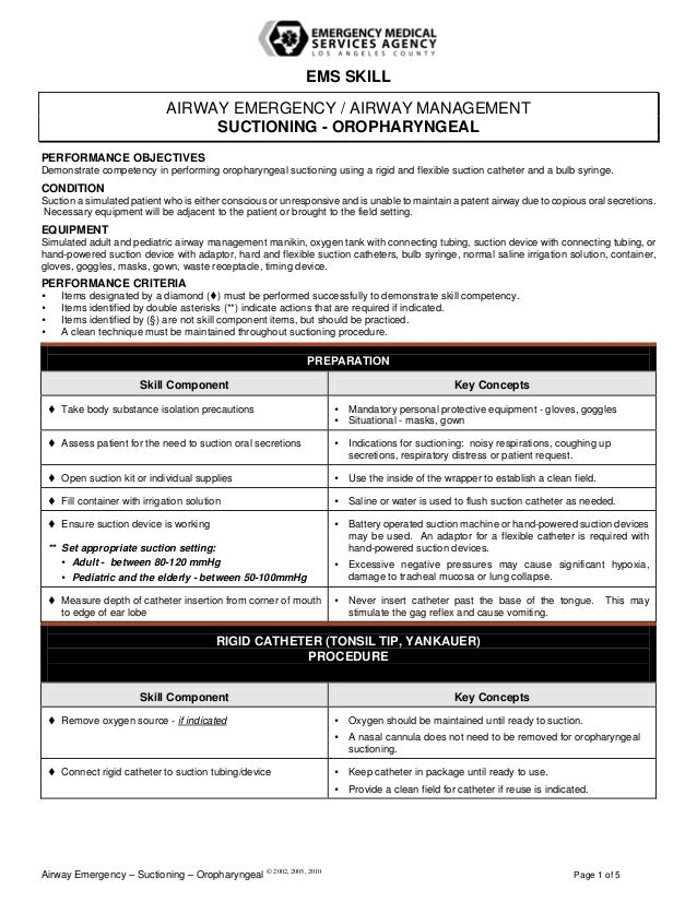 EMS SKILL AIRWAY EMERGENCY / AIRWAY MANAGEMENT SUCTIONING - OROPHARYNGEAL PERFORMANCE OBJECTIVES Demonstrate competency in...