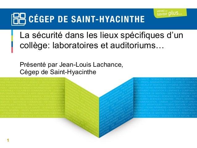 La sécurité dans les lieux spécifiques d'un Colloque en santé et sécurité du CCSR collège: laboratoires et auditoriums… 20...