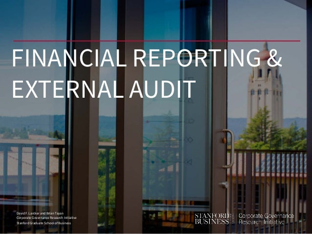 David F. Larcker and Brian Tayan Corporate Governance Research Initiative Stanford Graduate School of Business FINANCIAL R...