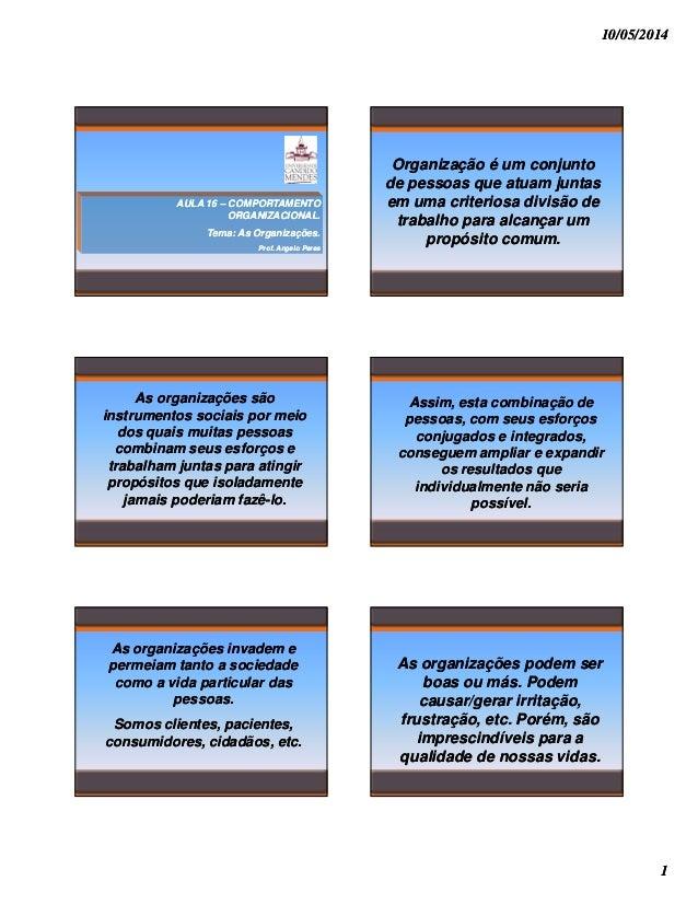 10   aula 16 novo - 2014.1 ucam - comprt organizacional - as organizacoes e as pessoas