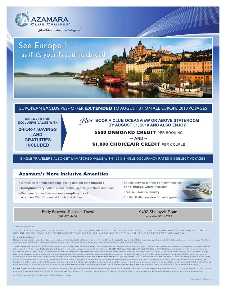 See Europe         as if it's your first time abroad.           EUROPEAN EXCLUSIVES – OFFER EXTENDED TO AUGUST 31 ON ALL E...