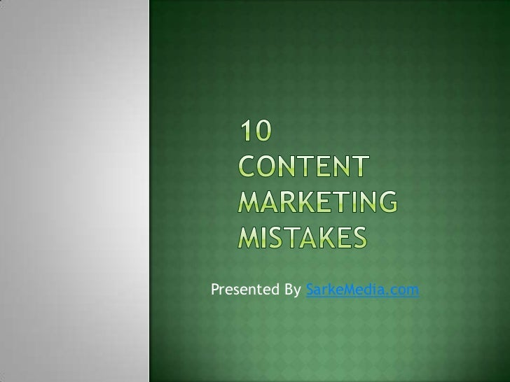 10 things you shouldn't do when Content Marketing