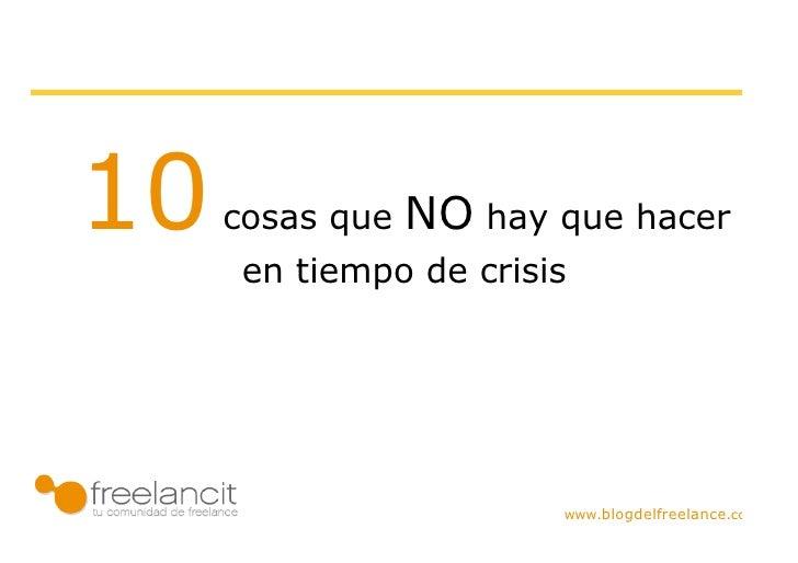 10 Cosas Que No Hay Que Hacer En Tiempo De Crisis