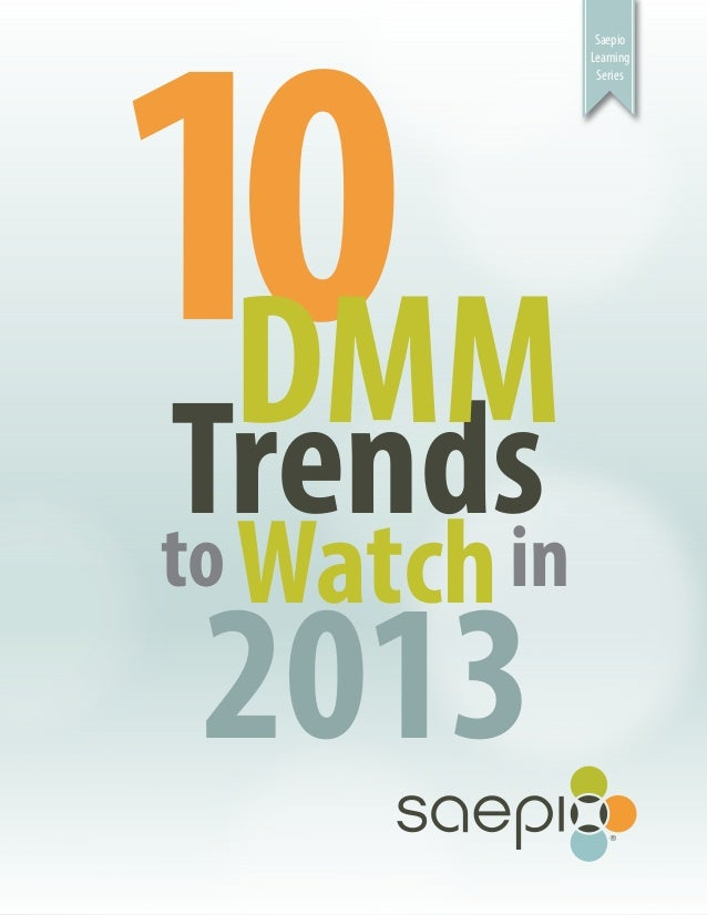 10 DMM Trends to Watch in 2013