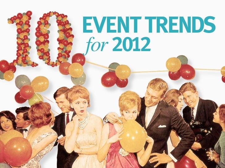 2012'nin 10 Etkinlik Trendi