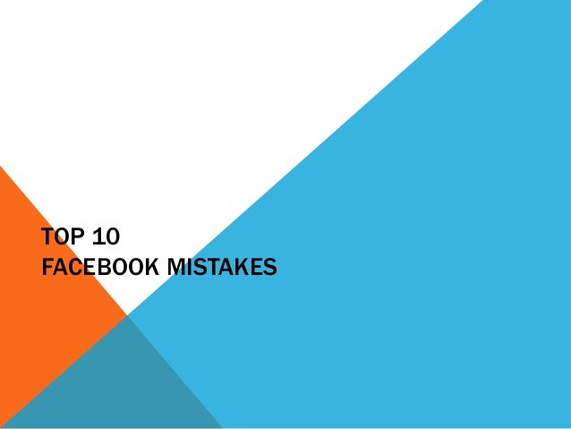10 facebook-mistakes