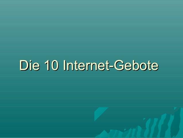 Die 10 Internet-Gebote