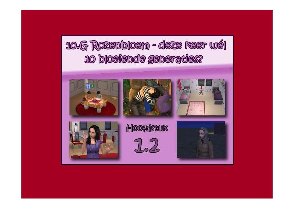 10.G Rozenbloem - deze keer wél 10 bloeiende generaties? - Hoofdstuk 1.2