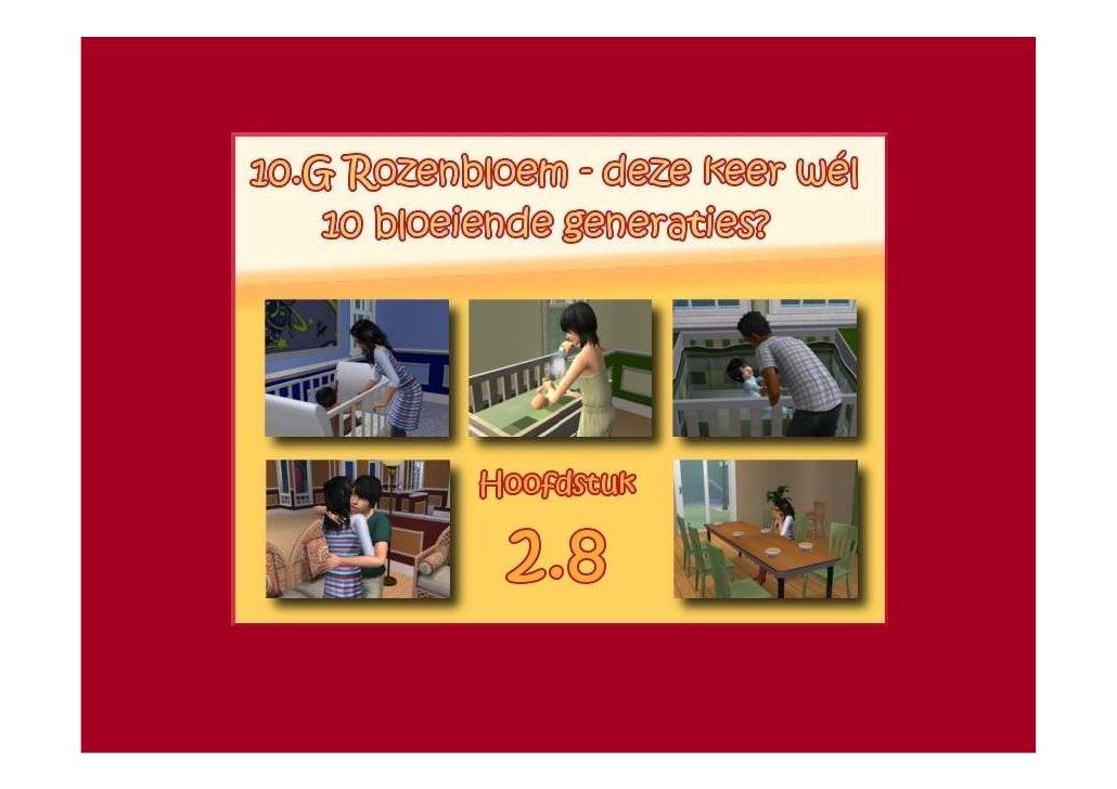 10.G Rozenbloem - deze keer wél 10 bloeiende generaties? - Hoofdstuk 2.8