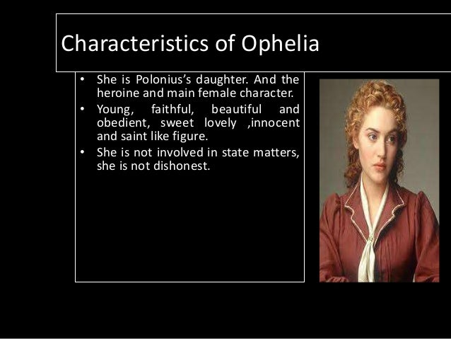an analysis of the character of ophelia in william shakespeares hamlet Opheliacharacter analysis even as a minor character in the play hamlet, the character ophelia plays a vital part in the development of both the plot and thematic ideas however, ophelia is an extremely complicated character as she can be read in many different ways.