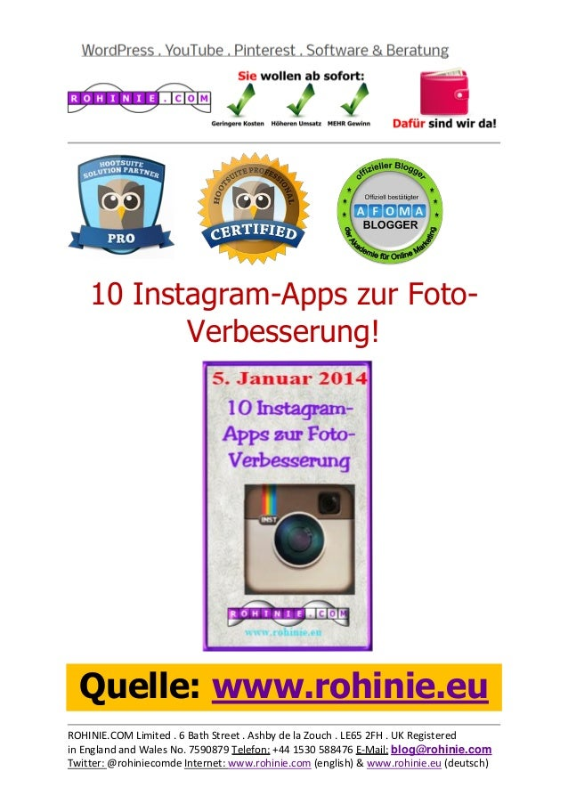 10 Instagram-Apps zur FotoVerbesserung!  Quelle: www.rohinie.eu ROHINIE.COM Limited . 6 Bath Street . Ashby de la Zouch . ...