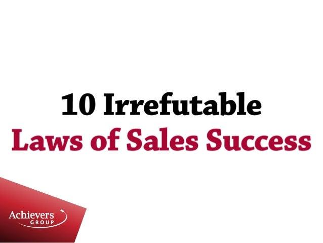 10 irrefutable laws of sales success