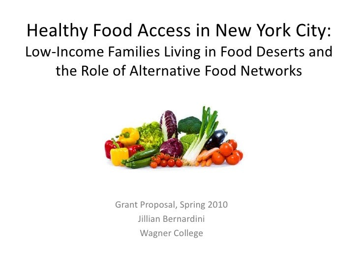 Healthy Food Access in New York City: Low-Income Families Living in Food Deserts and the Role of Alternative Food Networks...
