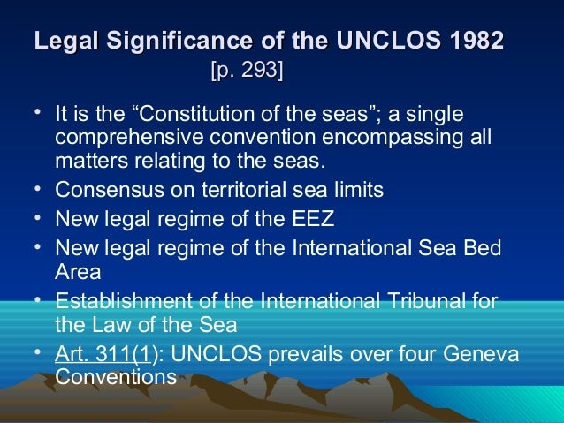 art 121 of the un convention of the law of the sea The law of the sea convention sets forth a comprehensive legal framework governing uses of the ocean adopted in 1982 and substantially modified by a 1994 agreement relating to its deep seabed mining provisions, the convention has been in force since 1994 and currently has more than 165 parties the .