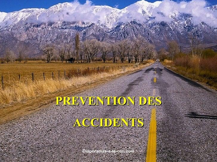 PREVENTION DES ACCIDENTS