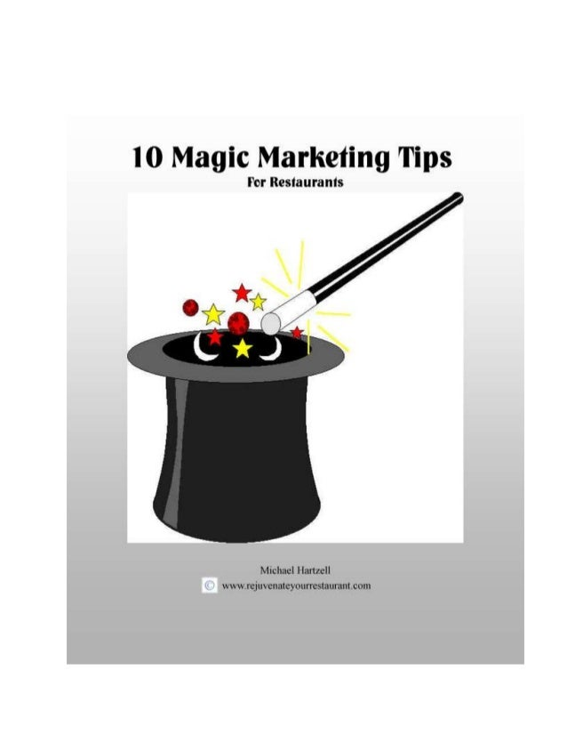 Hartzell / 10 Magic Tips / 2 Copyright Notice All rights reserved. No part of this publication may be reproduced or transm...