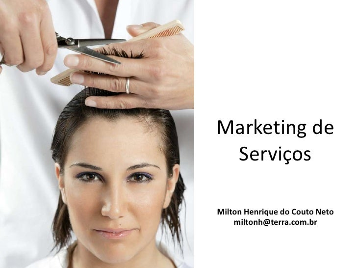 Marketing de ServiçosMilton Henrique do Couto Neto    miltonh@terra.com.br