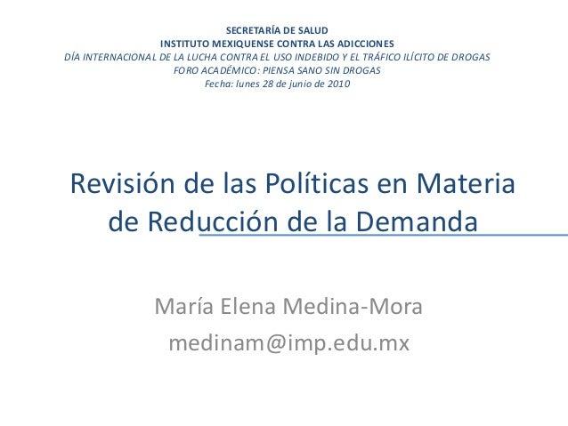 REVISIÓN DE LAS POLÍTICAS EN MATERIA DE LA REDUCCIÓN DE LA DEMANDA