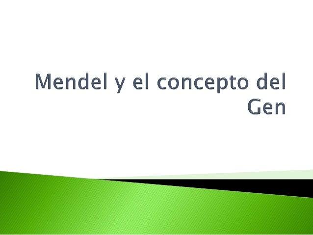 10. mendel y el concepto del gen
