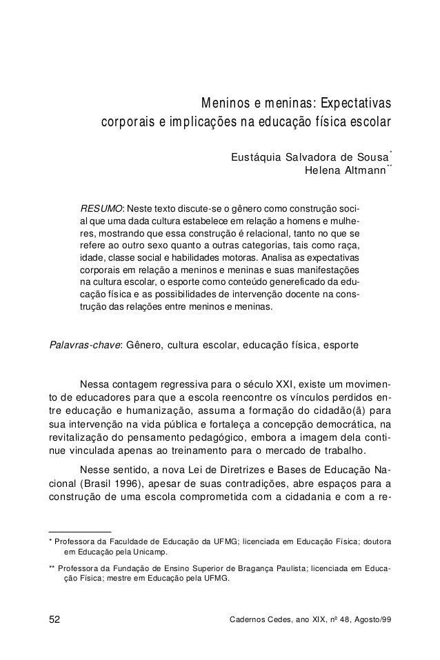Meninos e meninas: Expectativas corporais e implicações na educação física escolar *  Eustáquia Salvadora de Sousa Helena ...