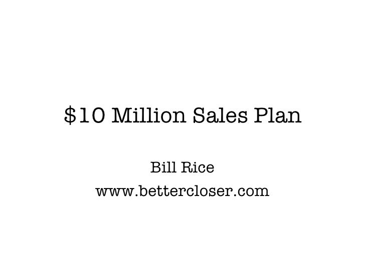 $10 million mortgage sales plan