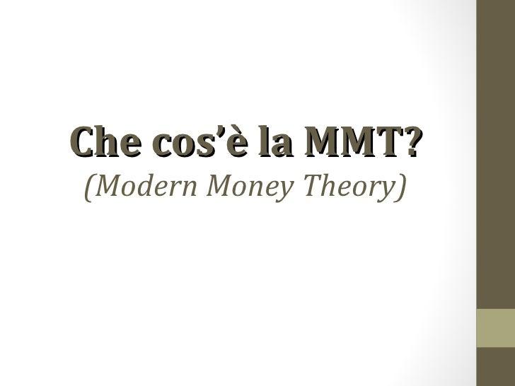 Che cos'è la MMT?(Modern Money Theory)