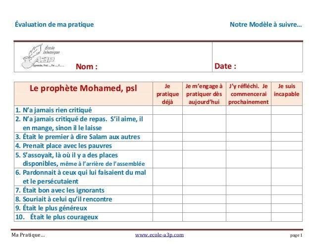 Évaluation de ma pratique Notre Modèle à suivre… Nom : Date : Ma Pratique… www.ecole-a3p.com page 1 Le prophète Mohamed, p...