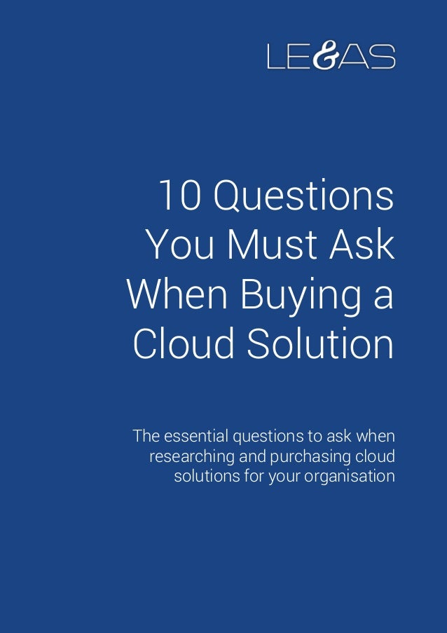 10 must-ask-questions-when-buying-a-cloud-solution-final