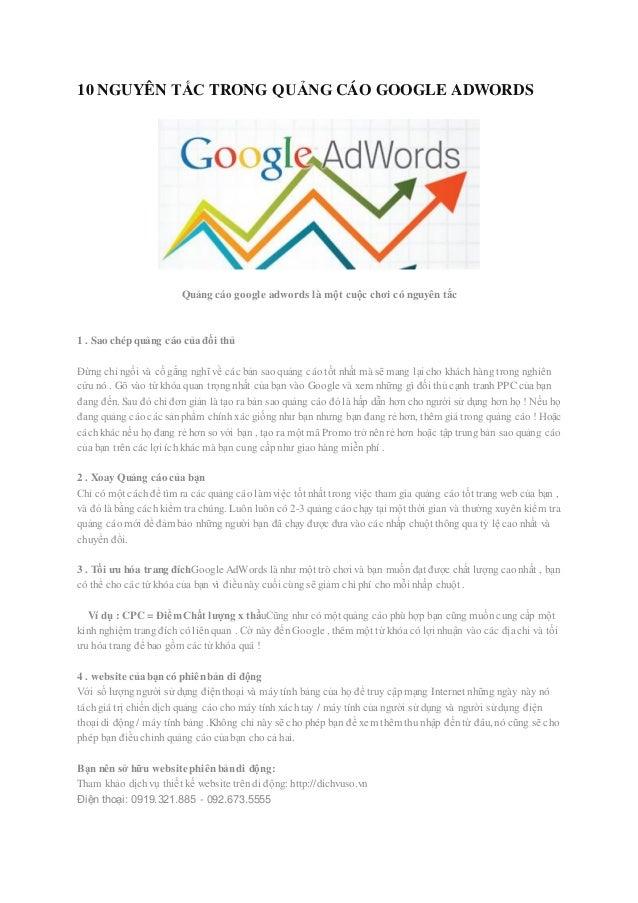 10 NGUYÊN TẮC TRONG QUẢNG CÁO GOOGLE ADWORDS Quảng cáo google adwords là một cuộc chơi có nguyên tắc 1 . Sao chép quảng cá...