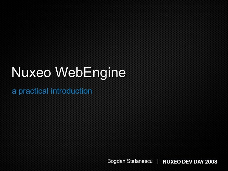 Nuxeo WebEngine: a practical introduction