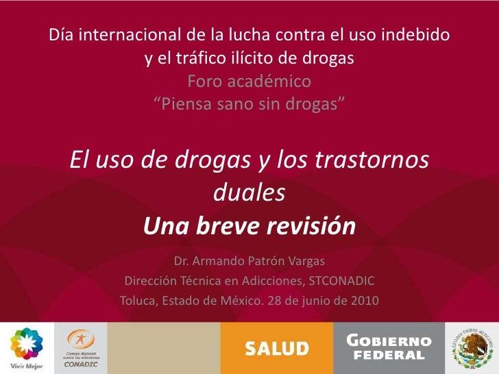 """Día internacional de la lucha contra el uso indebido y el tráfico ilícito de drogasForo académico""""Piensa sano sin drogas""""E..."""