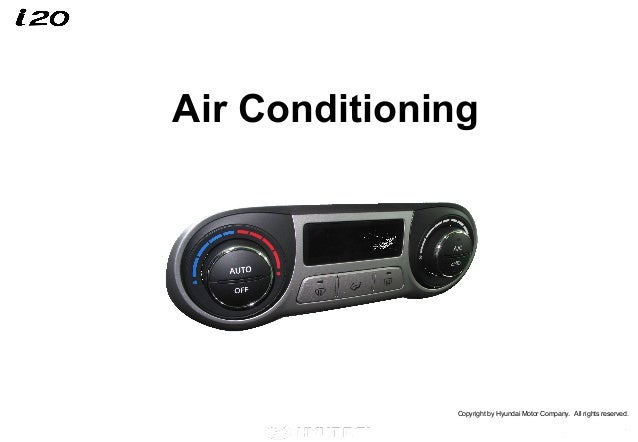 Copyright by Hyundai Motor Company. All rights reserved.Air Conditioning