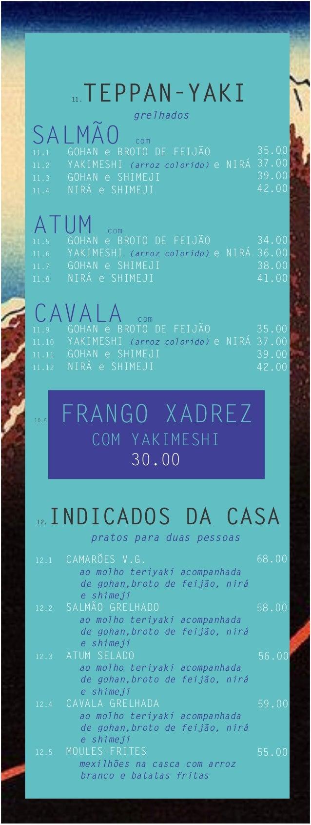 11.   TEPPAN-YAKI                      grelhadosSALMÃOBROTO DE FEIJÃO  GOHAN e11.1                      com               ...