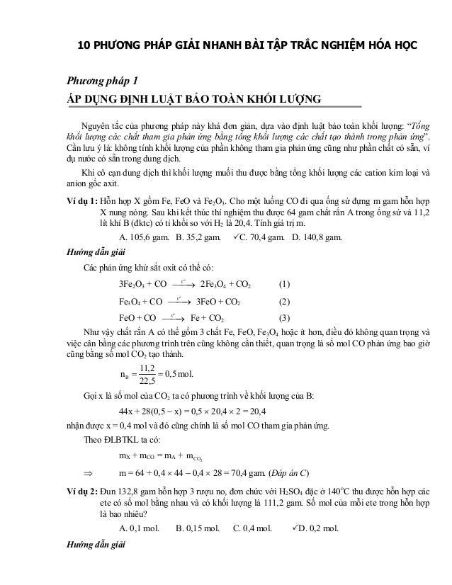 10 PHƯƠNG PHÁP GIẢI NHANH BÀI TẬP TRẮC NGHIỆM HÓA HỌCPhương pháp 1ÁP DỤNG ĐỊNH LUẬT BẢO TOÀN KHỐI LƯỢNGNguyên tắc của phươ...