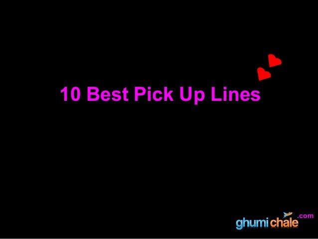 10 Best Pick Up Lines .com
