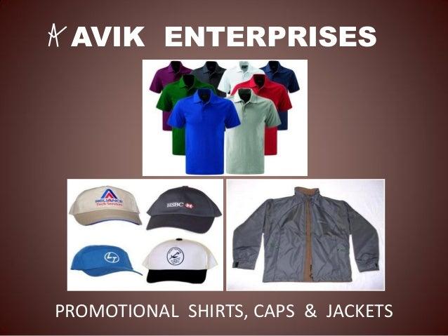 AVIK ENTERPRISES PROMOTIONAL SHIRTS, CAPS & JACKETS