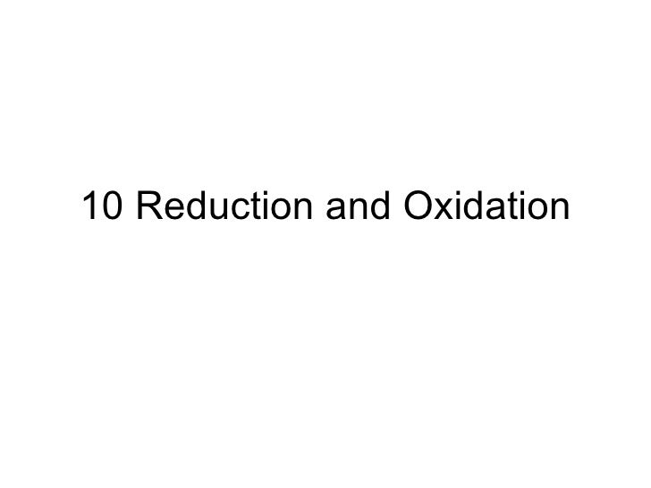 10 Reduction And Oxidation