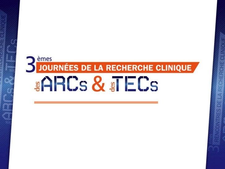 RRC 2011 : Rôle des ARCs et des TECs
