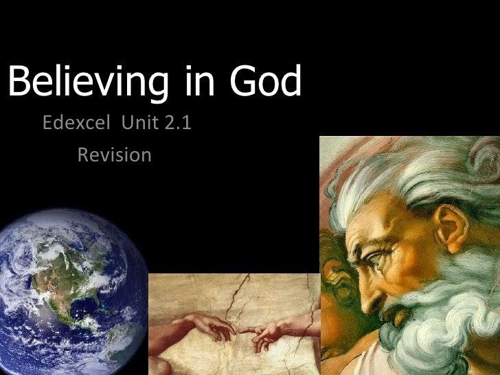 Believing in God  Edexcel  Unit 2.1 Revision