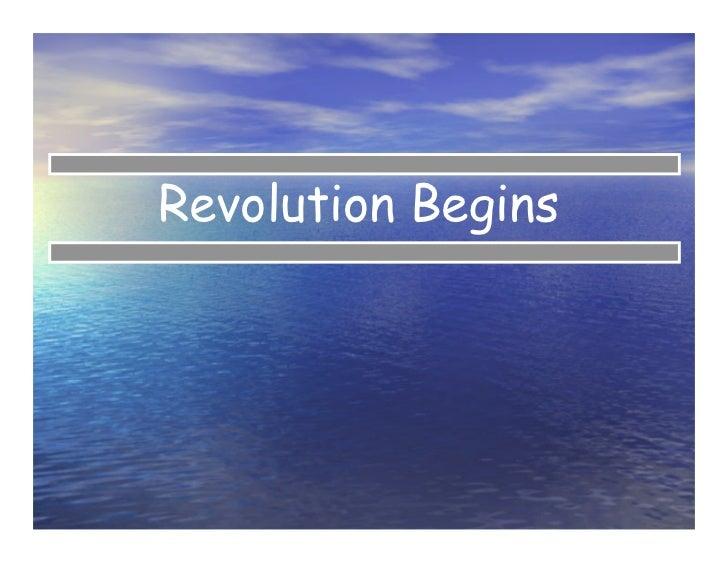 Revolution Begins