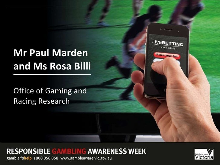 Mr Paul Marden  and Ms Rosa Billi Office of Gaming and  Racing Research