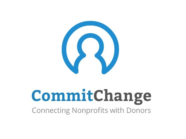 CommitChange Connecting Nonprofits with Donors