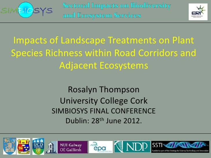 Impacts of landscape treatments on plant species richness within road corridors and adjacent ecosystems - Rosalyn Thompson