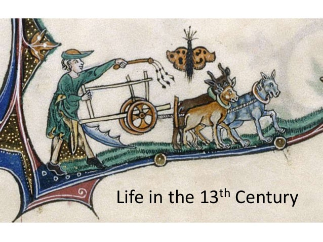 Life in the 13th Century