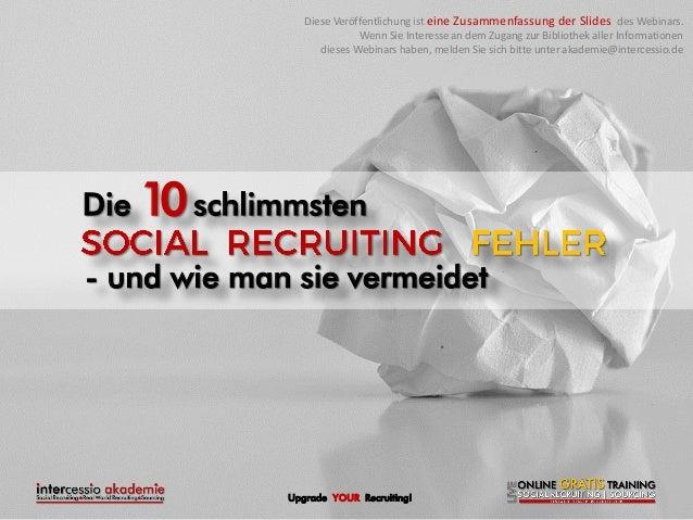 Die 10 schlimmsten Social Recruiting Fehler - und vermeide ich sie