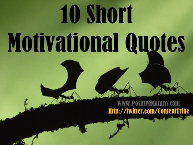 10 Short Motivational Quotes